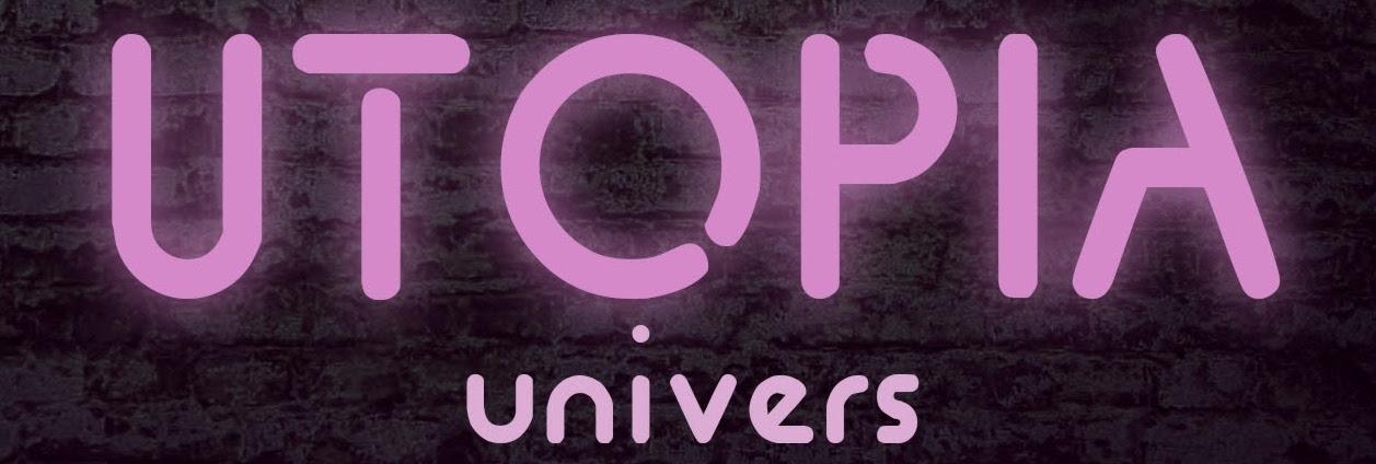 UTOPIA Univers